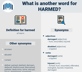 harmed, synonym harmed, another word for harmed, words like harmed, thesaurus harmed