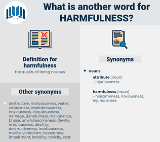 harmfulness, synonym harmfulness, another word for harmfulness, words like harmfulness, thesaurus harmfulness