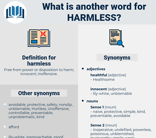 harmless, synonym harmless, another word for harmless, words like harmless, thesaurus harmless