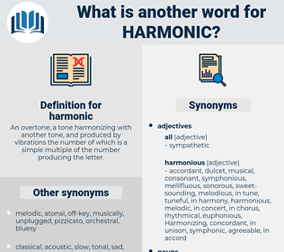 harmonic, synonym harmonic, another word for harmonic, words like harmonic, thesaurus harmonic