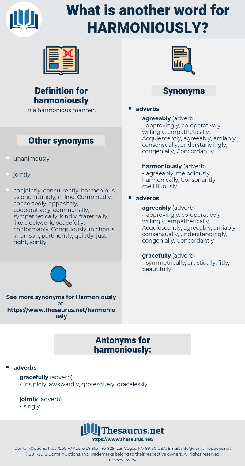 harmoniously, synonym harmoniously, another word for harmoniously, words like harmoniously, thesaurus harmoniously