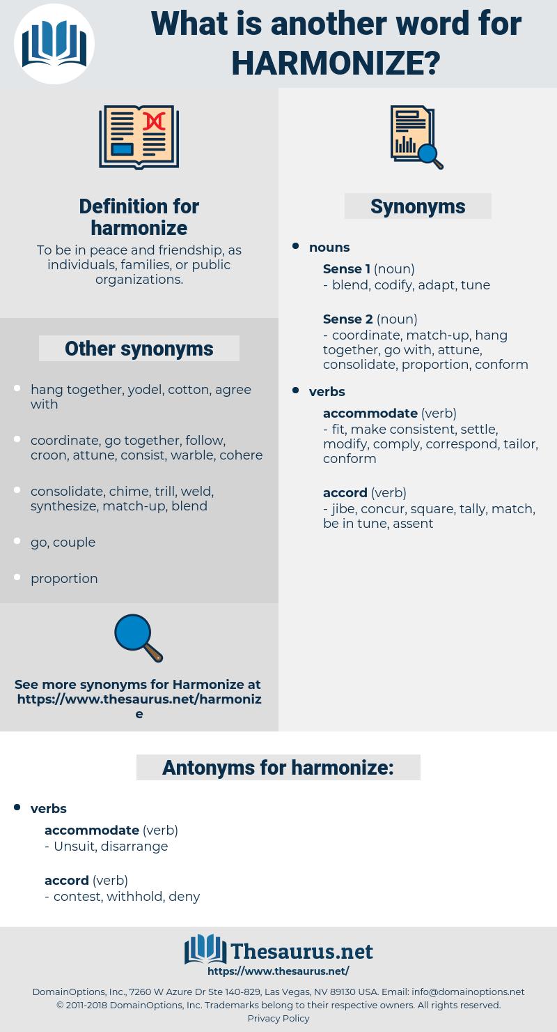 harmonize, synonym harmonize, another word for harmonize, words like harmonize, thesaurus harmonize
