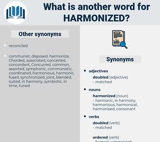 harmonized, synonym harmonized, another word for harmonized, words like harmonized, thesaurus harmonized