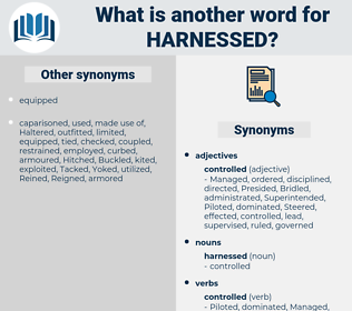 harnessed, synonym harnessed, another word for harnessed, words like harnessed, thesaurus harnessed
