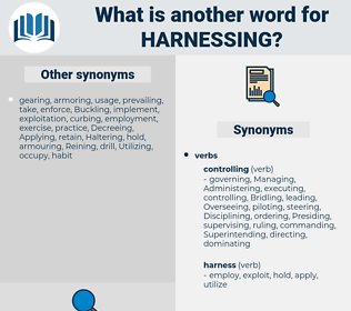 Harnessing, synonym Harnessing, another word for Harnessing, words like Harnessing, thesaurus Harnessing