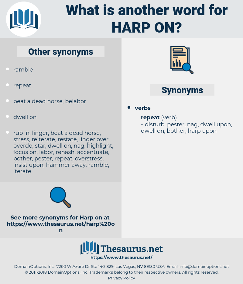 harp on, synonym harp on, another word for harp on, words like harp on, thesaurus harp on