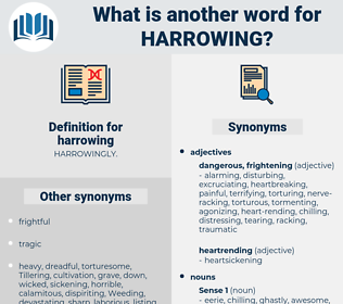 harrowing, synonym harrowing, another word for harrowing, words like harrowing, thesaurus harrowing