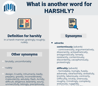 harshly, synonym harshly, another word for harshly, words like harshly, thesaurus harshly