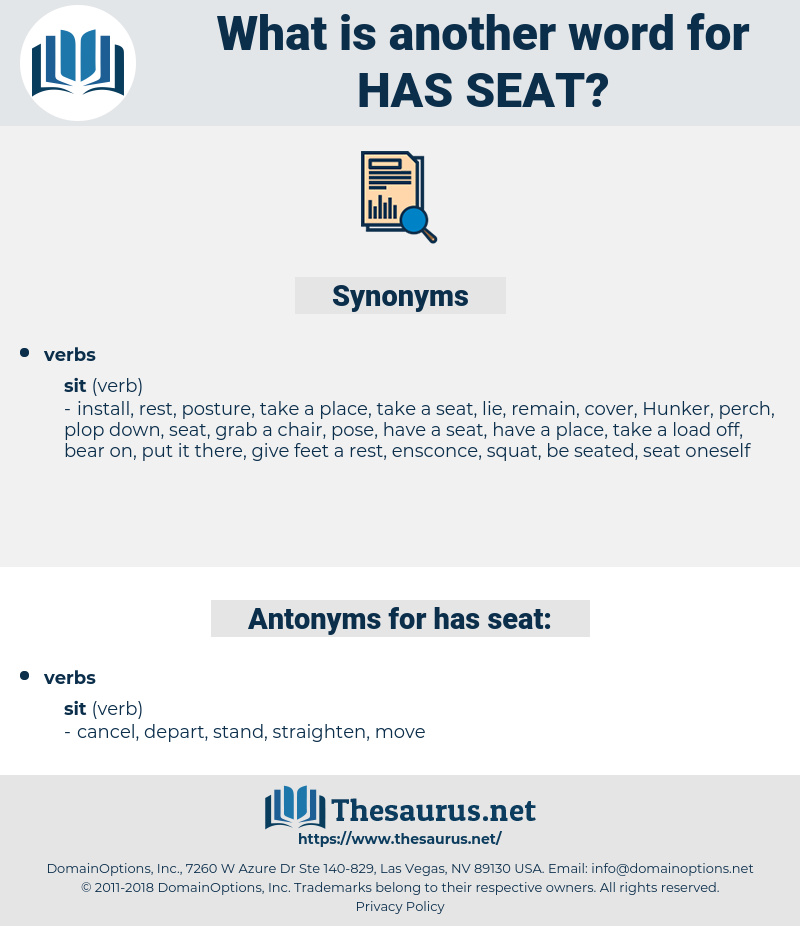 has seat, synonym has seat, another word for has seat, words like has seat, thesaurus has seat