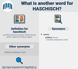 haschisch, synonym haschisch, another word for haschisch, words like haschisch, thesaurus haschisch