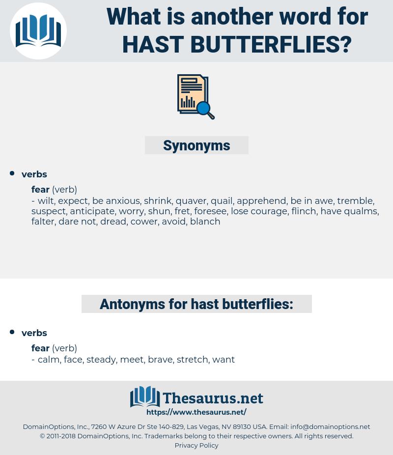 hast butterflies, synonym hast butterflies, another word for hast butterflies, words like hast butterflies, thesaurus hast butterflies