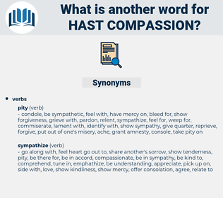 hast compassion, synonym hast compassion, another word for hast compassion, words like hast compassion, thesaurus hast compassion