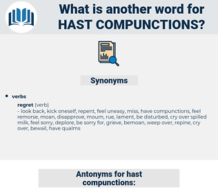 hast compunctions, synonym hast compunctions, another word for hast compunctions, words like hast compunctions, thesaurus hast compunctions