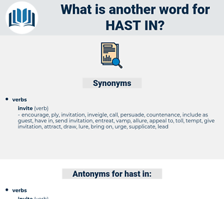 hast in, synonym hast in, another word for hast in, words like hast in, thesaurus hast in