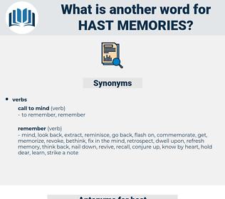 hast memories, synonym hast memories, another word for hast memories, words like hast memories, thesaurus hast memories
