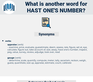 hast one's number, synonym hast one's number, another word for hast one's number, words like hast one's number, thesaurus hast one's number