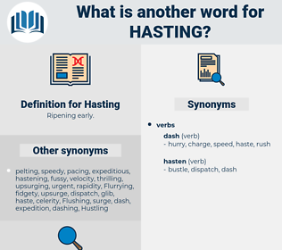 Hasting, synonym Hasting, another word for Hasting, words like Hasting, thesaurus Hasting