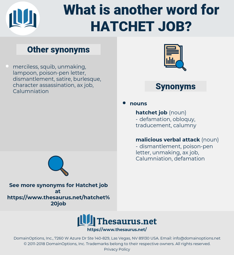hatchet job, synonym hatchet job, another word for hatchet job, words like hatchet job, thesaurus hatchet job