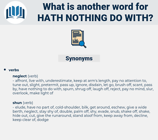 hath nothing do with, synonym hath nothing do with, another word for hath nothing do with, words like hath nothing do with, thesaurus hath nothing do with