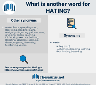 Hating, synonym Hating, another word for Hating, words like Hating, thesaurus Hating