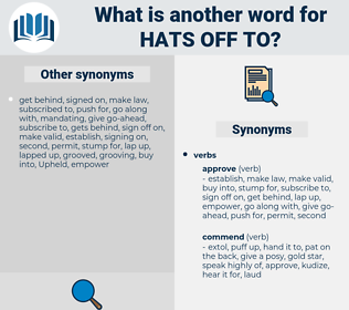 hats off to, synonym hats off to, another word for hats off to, words like hats off to, thesaurus hats off to