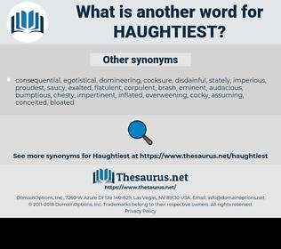 haughtiest, synonym haughtiest, another word for haughtiest, words like haughtiest, thesaurus haughtiest