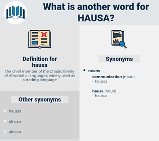 hausa, synonym hausa, another word for hausa, words like hausa, thesaurus hausa