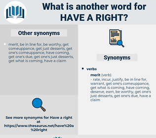have a right, synonym have a right, another word for have a right, words like have a right, thesaurus have a right