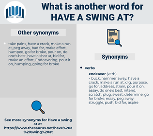 have a swing at, synonym have a swing at, another word for have a swing at, words like have a swing at, thesaurus have a swing at