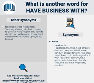 have business with, synonym have business with, another word for have business with, words like have business with, thesaurus have business with