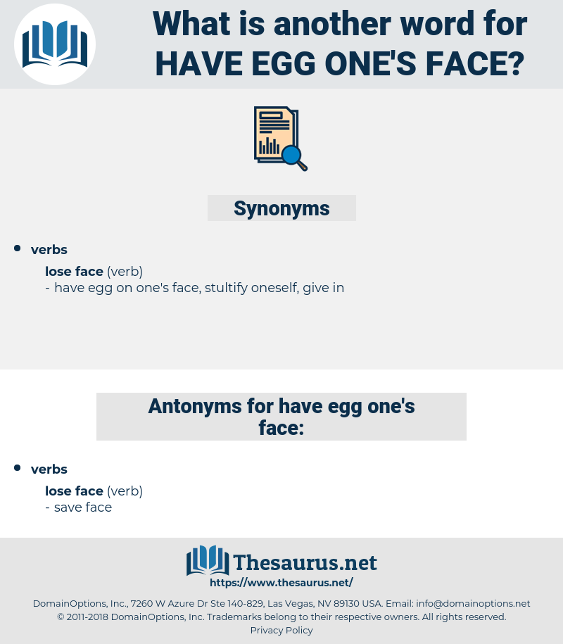 have egg one's face, synonym have egg one's face, another word for have egg one's face, words like have egg one's face, thesaurus have egg one's face