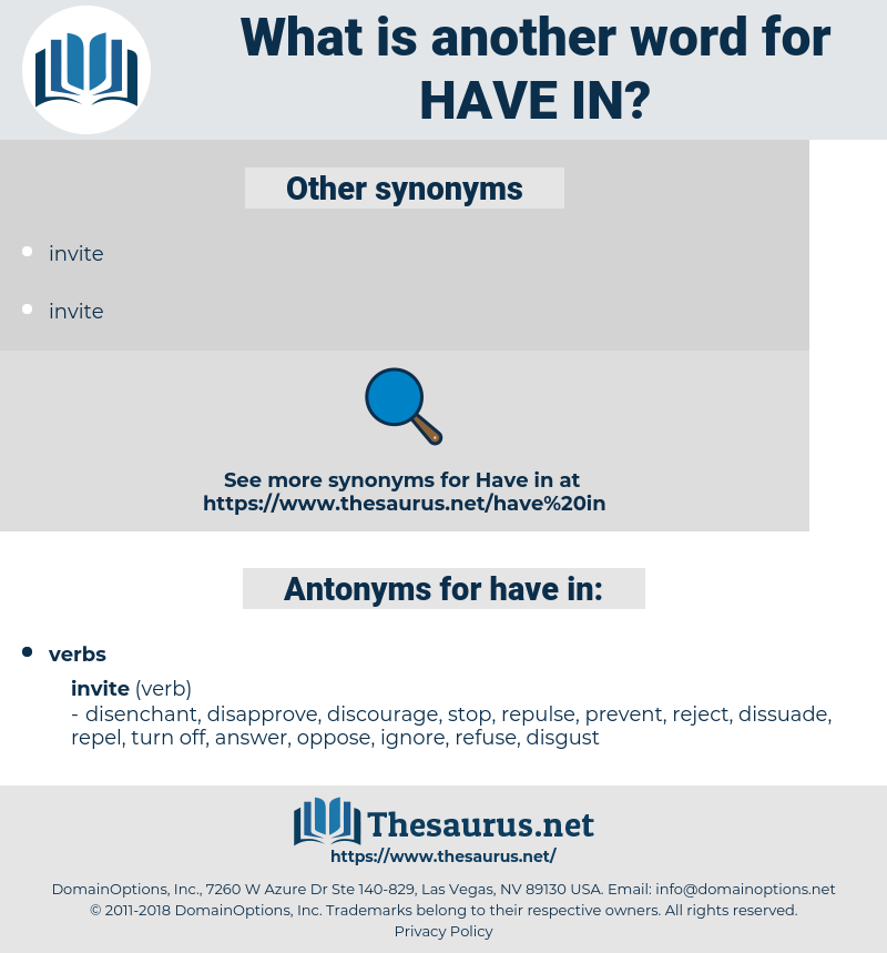 have in, synonym have in, another word for have in, words like have in, thesaurus have in