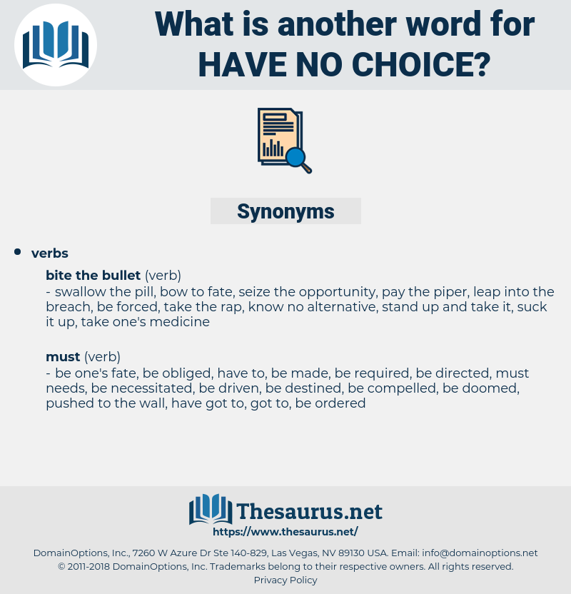 have no choice, synonym have no choice, another word for have no choice, words like have no choice, thesaurus have no choice