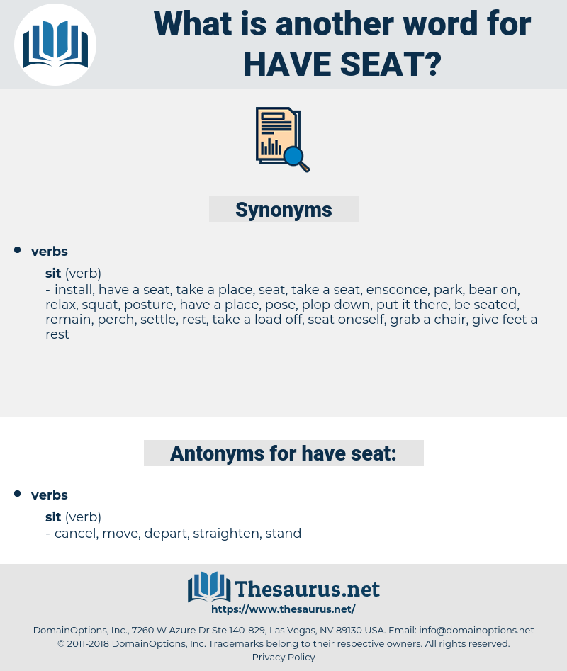 have seat, synonym have seat, another word for have seat, words like have seat, thesaurus have seat
