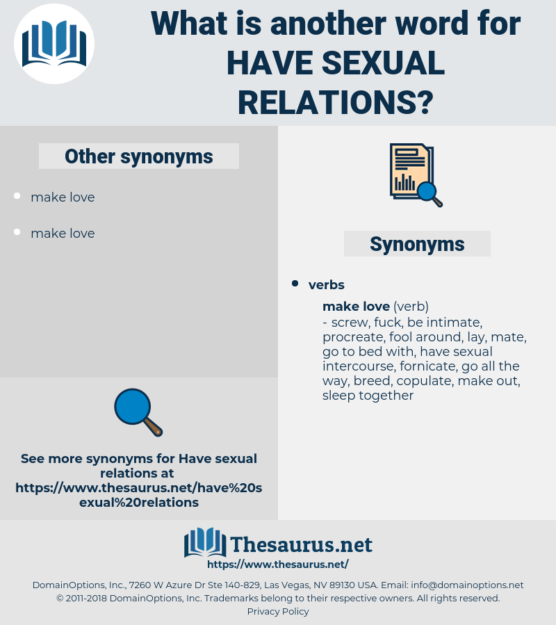 have sexual relations, synonym have sexual relations, another word for have sexual relations, words like have sexual relations, thesaurus have sexual relations