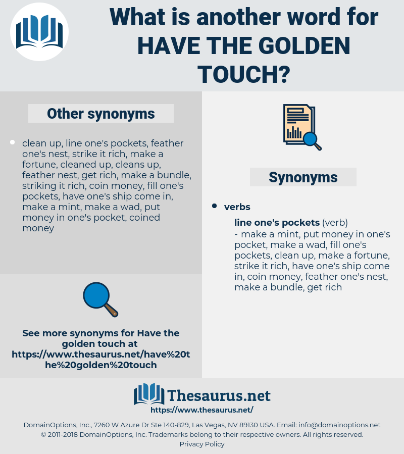 have the golden touch, synonym have the golden touch, another word for have the golden touch, words like have the golden touch, thesaurus have the golden touch