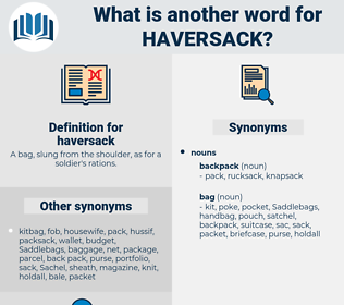 haversack, synonym haversack, another word for haversack, words like haversack, thesaurus haversack