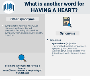 having a heart, synonym having a heart, another word for having a heart, words like having a heart, thesaurus having a heart
