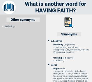 having faith, synonym having faith, another word for having faith, words like having faith, thesaurus having faith