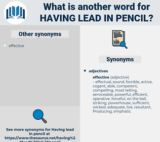 having lead in pencil, synonym having lead in pencil, another word for having lead in pencil, words like having lead in pencil, thesaurus having lead in pencil