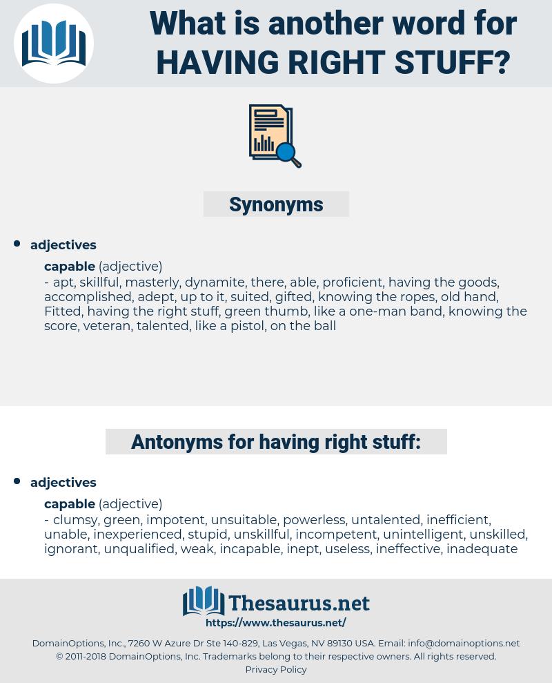 having right stuff, synonym having right stuff, another word for having right stuff, words like having right stuff, thesaurus having right stuff