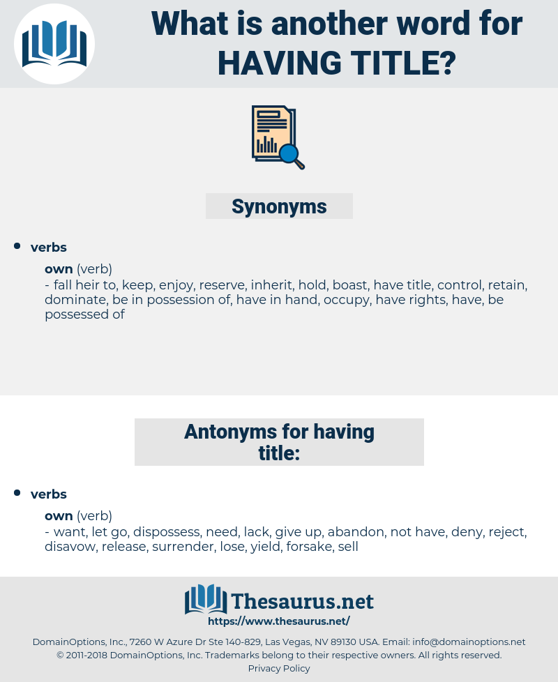 having title, synonym having title, another word for having title, words like having title, thesaurus having title