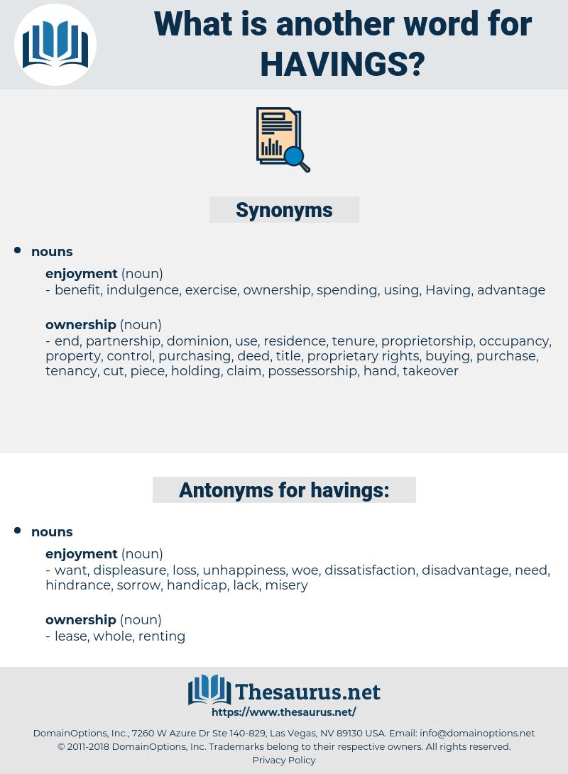 havings, synonym havings, another word for havings, words like havings, thesaurus havings