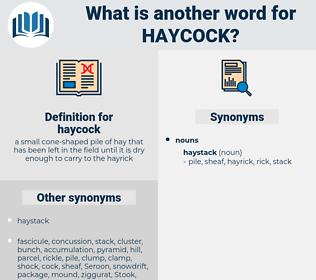 haycock, synonym haycock, another word for haycock, words like haycock, thesaurus haycock
