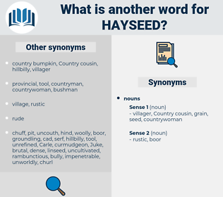 hayseed, synonym hayseed, another word for hayseed, words like hayseed, thesaurus hayseed