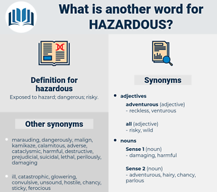 hazardous, synonym hazardous, another word for hazardous, words like hazardous, thesaurus hazardous