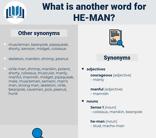 he-man, synonym he-man, another word for he-man, words like he-man, thesaurus he-man