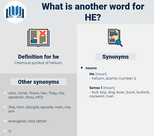 he, synonym he, another word for he, words like he, thesaurus he