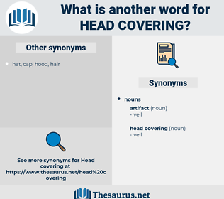 head covering, synonym head covering, another word for head covering, words like head covering, thesaurus head covering