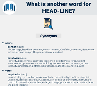 Head-line, synonym Head-line, another word for Head-line, words like Head-line, thesaurus Head-line